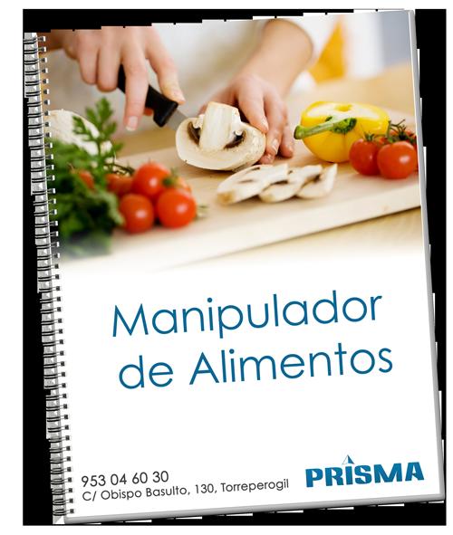 Manipulador de alimentos prisma asesores de formacion - Temario curso manipulador de alimentos ...